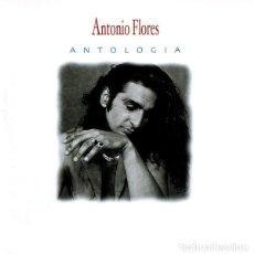 CDs de Música: ANTONIO FLORES – ANTOLOGÍA CD POP FLAMENCO . Lote 150946746