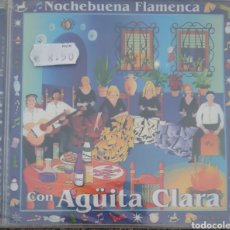 CDs de Música: CD NOCHE BUENA FLAMENCA CON AGUITA CLARA N U E V O. Lote 151014304