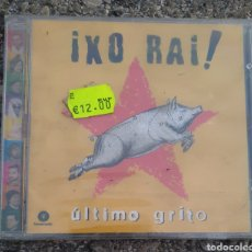 CDs de Música: CD ¡ XO RAI ! ÚLTIMO GRITO NUEVO. Lote 151014801