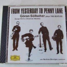 CDs de Música: CD GORAN SOLLSCHER PLAYS THE BEATLES FROM YESTERDAY TO PENNY LANE DEUTSCHE GRAMMOPHON. Lote 151092366
