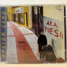 CDs de Música: OPCIÓN CERO - ALA PUES!!. (CD MUSIC). Lote 151110936