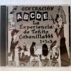 CDs de Música: LA EXPERIENCIA DE TOÑITO CABANILLA$$$ - GENERACIÓN ABCDE. Lote 151110960