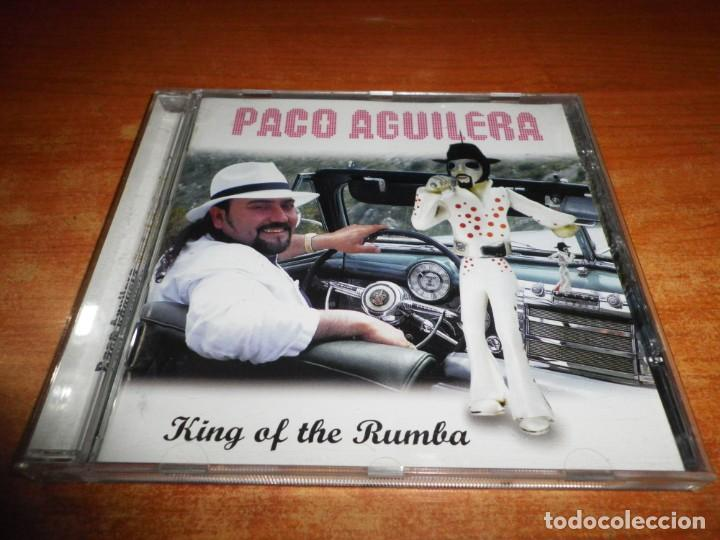 PACO AGUILERA KING OF THE RUMBA CD ALBUM DEL AÑO 2003 RUMBA CATALANA CON 3 TEMAS EN CATALAN 14 TEMAS (Música - CD's Flamenco, Canción española y Cuplé)