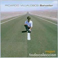 CDs de Música: CD-RICARDO VILLALOBOS/ SALVADOR (NUEVO PRECINTADO). Lote 151147318