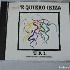 CDs de Música: T.P.I. TE QUIERO IBIZA CD. Lote 151192570