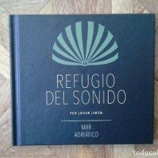 CDs de Música: REFUGIO DEL SONIDO POR JAVIER LIMÓN - MAR ADRIÁTICO. Lote 151205758
