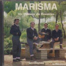 CDs de Música: MARISMA CD UN MANOJO DE ILUSIONES 1992 SEVILLANAS. Lote 151533890