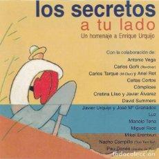 CDs de Música: LOS SECRETOS - A TU LADO - UN HOMENAJE A ENRIQUE URQUIJO. Lote 151556738