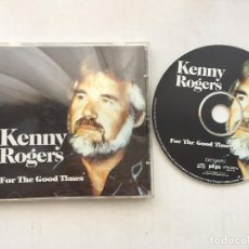 CDs de Música: KENNY ROGERS FOR THE GOOD TIMES CD MUSICA KREATEN. Lote 151645942