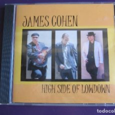 CDs de Música: JAMES COHEN ‎CD NORTHERN BLUES 2003 HIGH SIDE OF LOWDOWN - COUNTRY ROCK - AMERICANA - SIN USO. Lote 151697314