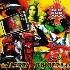 CDs de Música: CD-CHE SUDAKA/ ALERTA BIHOTZA (NUEVO PRECINTADO). Lote 151879786