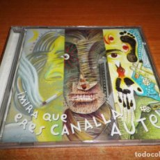 CDs de Música: LUIS EDUARDO AUTE MIRA QUE ERES CANALLA AUTE CD ALBUM 2000 JOAQUIN SABINA SERRAT ANA BELEN ROSENDO. Lote 151879946