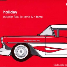 CDs de Música: HOLIDAY - POPULAR FEAT. JO ANNA AND R. FAME CD SINGLE 3 TRACKS 2002. Lote 152154666