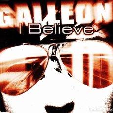 CDs de Música: GALLEON - I BELIEVE CD SINGLE 3 TRACKS 2001. Lote 152155990
