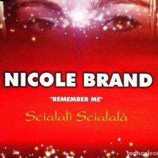 CDs de Música: NICOLE BRAND - REMEMBER ME SCIALALI SCIALALA CD SINGLE 4 TRACKS 2001. Lote 152156074