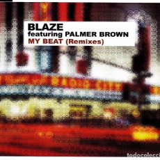CDs de Música: BLAZE FEATURING PALMER BROWN - MY BEAT REMIXES CD SINGLE 5 TRACKS 2001. Lote 152156870