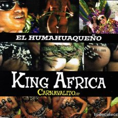 CDs de Música: KING AFRICA - EL HUMAHUAQUEÑO CARNAVALITO EP CD SINGLE 4 TRACKS 2001. Lote 152157122