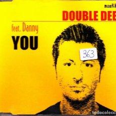 CDs de Música: DOUBLE DEE FEAT. DANNY - YOU CD SINGLE 10 TRACKS 2000. Lote 152166090