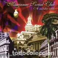 CDs de Música: CD-MARIANAO SOCIAL CLUB/ A NUESTRO ESTILO (NUEVO PRECINTADO). Lote 152200650