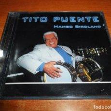 CDs de Música: TITO PUENTE MAMBO BIRDLAND CD ALBUM DEL AÑO 1999 CONTIENE 11 TEMAS TROPICAL SALSA RARO. Lote 152201718