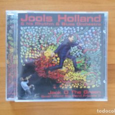 CDs de Música: CD JOOLS HOLLAND & HIS RHYTHM & BLUES ORCHESTRA - JACK O THE GREEN (3I). Lote 152248398