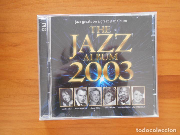 CD THE JAZZ ALBUM 2003 (2 CD'S) - NATALIE COLE, FRANK SINATRA, DIANA KRALL, NINA SIMONE... (3I) (Música - CD's Jazz, Blues, Soul y Gospel)