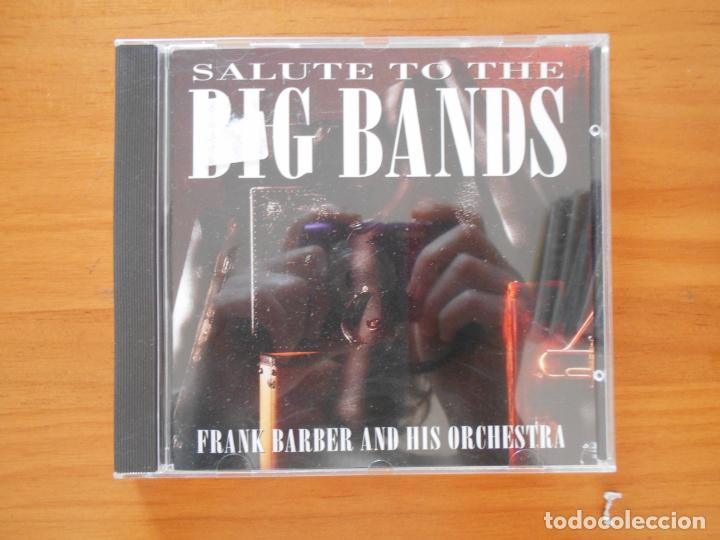 CDs de Música: CD SALUTE TO THE BIG BANDS - FRANK BARBER & HIS ORCHESTRA (C8) - Foto 1 - 152254826