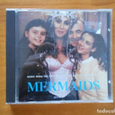 CDs de Música: CD MERMAIDS - MUSIC FROM THE ORIGINAL MOTION PICTURE SOUNDTRACK (E9). Lote 152283006