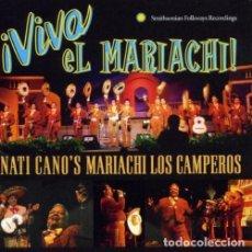 CDs de Música: ¡VIVA EL MARIACHI! NATI CANO'S MARIACHI LOS CAMPESINOS - CD. Lote 152287422