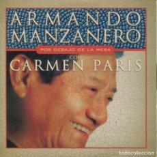 CDs de Música: ARMANDO MANZANERO CON CARMEN PARIS / POR DEBAJO DE LA MESA (CD SINGLE CARTON PROMO 2002). Lote 152317430