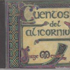 CDs de Música: JORGE MÉNDEZ CD CUENTOS DEL ALICORNIU 1998. Lote 152337958