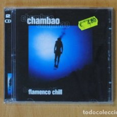 CDs de Música: CHAMBAO - FLAMENCO CHILL - 2 CD. Lote 152355234