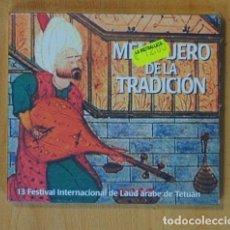 CDs de Música: MENSAJERO DE LA TRADICION - 13 FESTIVAL INTERNACIONAL DE LAUD ARABE DE TETUAN - CD. Lote 152358090