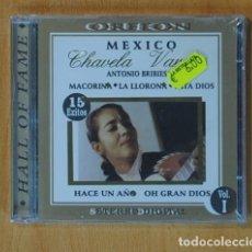 CDs de Música: CHAVELA VARGAS / ANTONIO BRIBIESCA - MEXICO / HALL OF FAME VOL. 1 - CD. Lote 152358212