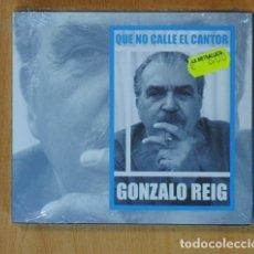 CDs de Música: GONZALO REIG - QUE NO CALLE EL CANTOR - CD. Lote 152358452