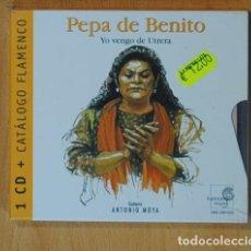 CDs de Música: PEPA DE BENITO - YO VENGO DE UTRERA - CD. Lote 152359082