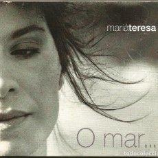 CDs de Música: MARIA TERESA - O MAR (CD) 2002 - CANCION PORTUGUESA - FADOS. Lote 152361362
