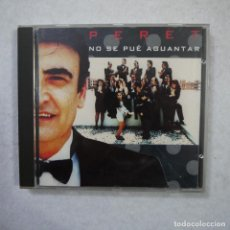 CDs de Música: PERET - NO SE PUÉ AGUANTAR - CD 1991 . Lote 152368614