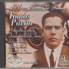 CDs de Música: TOMÁS PAVÓN CD ANTOLOGÍA DE LA ÉPOCA DORADA DEL FLAMENCO 2003. Lote 152455582