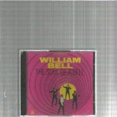 CDs de Música: WILLIAM BELL SOUL BELL. Lote 152463922
