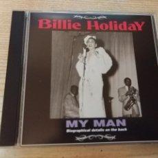 CDs de Música: BILLIE HOLIDAY - MY MAN - CD - ORIGINAL/LIVE RECORDINGS. Lote 152485198