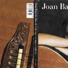 CDs de Música: JOAN BAPTISTA HUMET - SÓLO BAJÉ A COMPRAR TABACO. Lote 152592398
