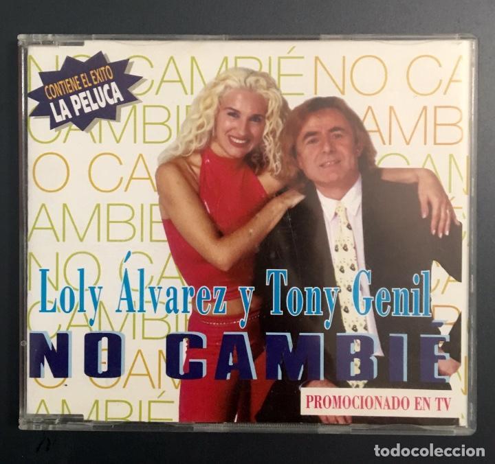 LOLY ÁLVAREZ Y TONY GENIL - NO CAMBIÉ (Música - CD's Otros Estilos)