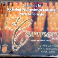 CDs de Música: SEMANA SANTA SEVILLA, CD BANDA DEL CARMEN DE SALTERAS, 2003. Lote 152749094