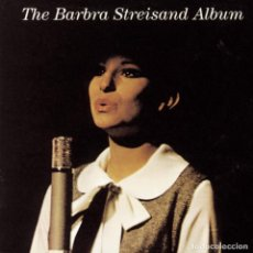 CDs de Música: BARBRA STREISAND - THE BARBRA STREISAND ALBUM. Lote 152842070