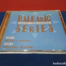 CDs de Música: CD DOBLE ( BALEARIC SERIES IBIZA - MALLORCA ) 1998 MORBIDO CESAR DE MELERO & FERNANDO CERVIÑO . Lote 152961642