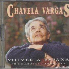 CDs de Música: CHAVELA VARGAS DOBLE CD VOLVER A ESPAÑA 1996 30 HERMOSAS CANCIONES. Lote 153102078