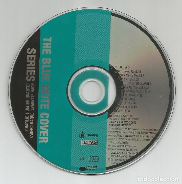 CDs de Música: THE BLUE NOTE COVER SERIES / Fareed Haque - Everette Harp - Charlie Hunter Quartet (CD 9 Temas 1997) - Foto 2 - 153117146
