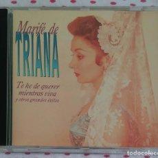 CDs de Música: MARIFE DE TRIANA (TE HE DE QUERER MIENTRAS VIVAS Y OTROS GRANDES EXITOS) CD 1994 MEXICO. Lote 153230446