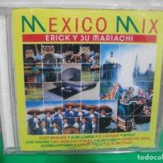 CDs de Música: MEXICO MIX ERICK Y SU MARIACHI CD ALBUM 1991 . Lote 153256998